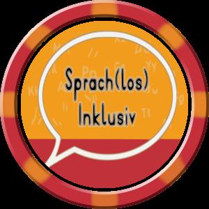 Sprach(los)Inklusiv Unterlagen